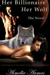 Her Billionaire Her Wolf