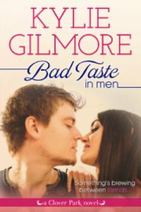 Bad Taste in Men Kylie Gilmore