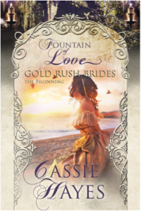 Gold Rush Brides Cassie Hayes