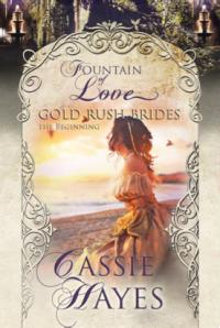 Gold Rush Brides Cassie Hayes