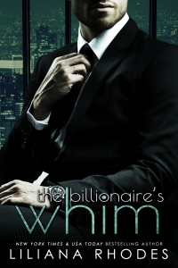 The Billionaire's Whim by Liliana Rhodes