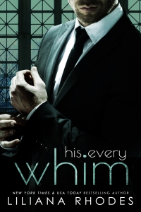 His Every Whim by Liliana Rhodes