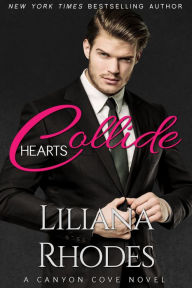 Hearts Collide by Liliana Rhodes
